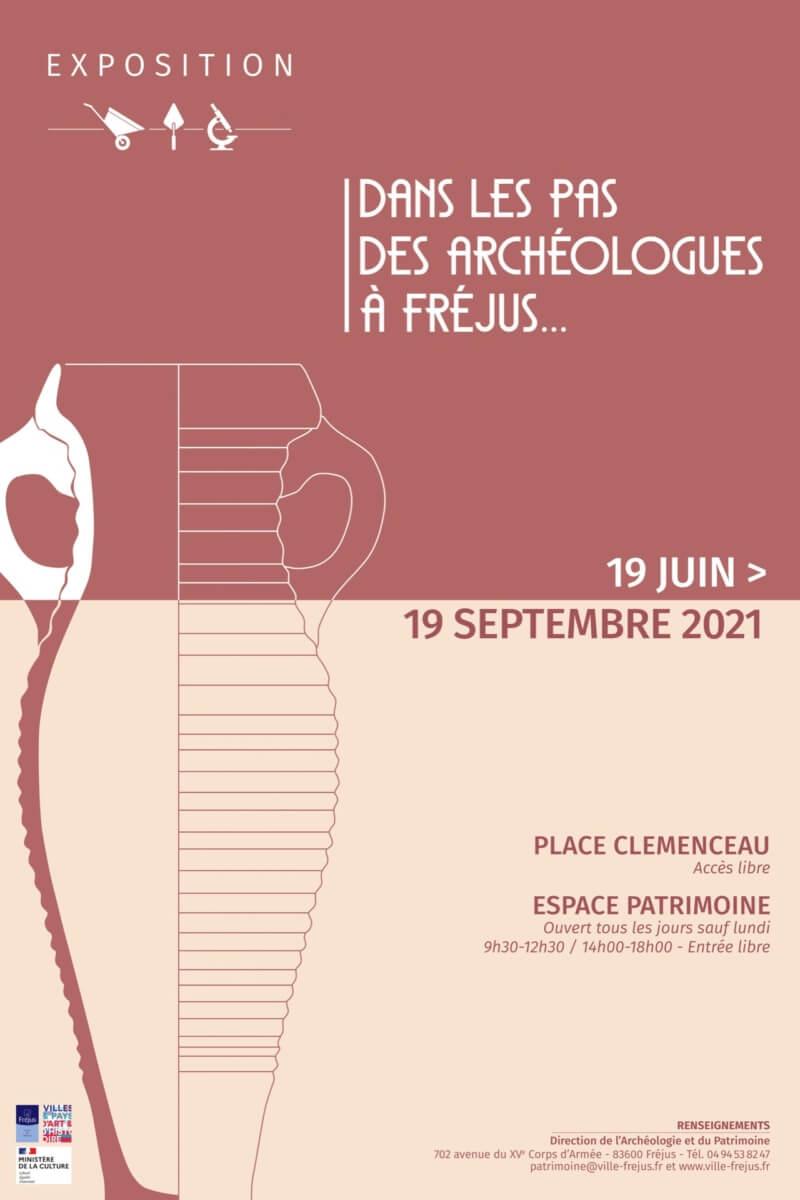 Exposition «dans les pas des archéologues de Fréjus»