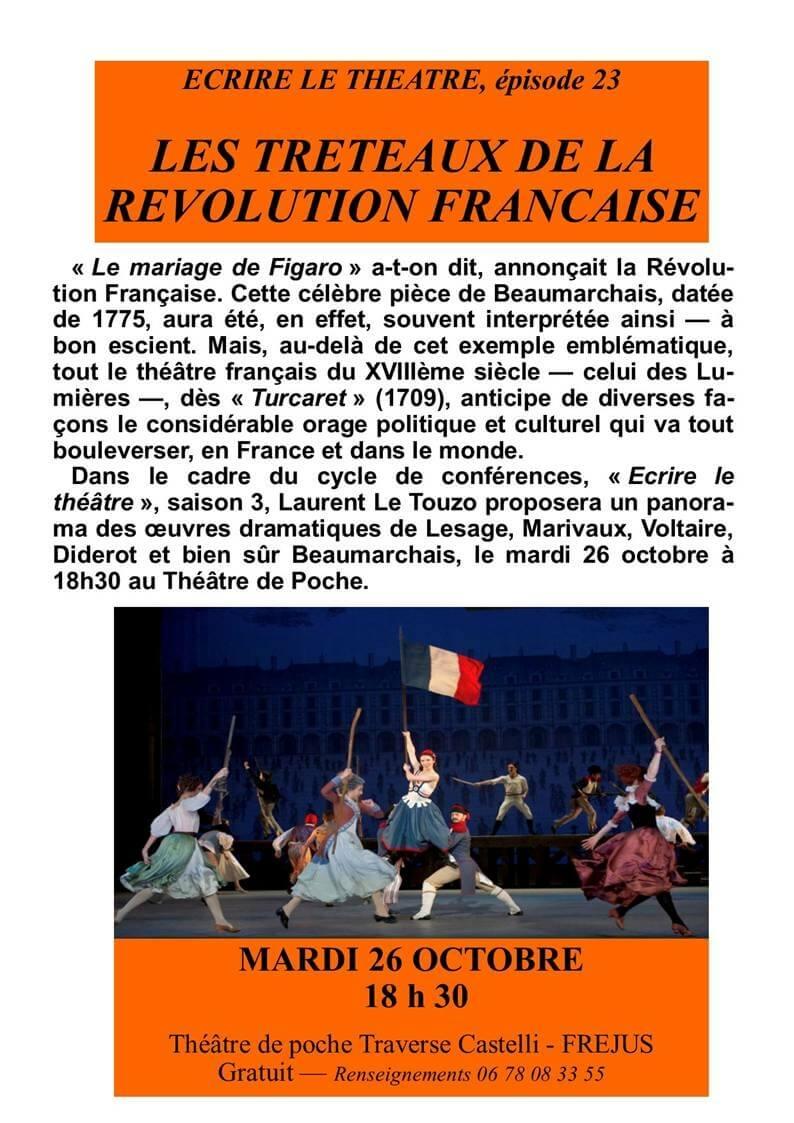 Ecrire le théâtre «les treteaux de la révolution française»