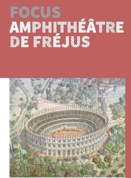 Télécharger notre brochure sur l'amphithéâtre de Fréjus